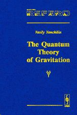 "Librería Central - The Quantum Theory of Gravitation. Series ""Relata Refero"". Tapa dura"