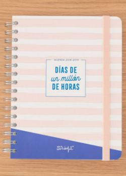 "Librería Central - Agenda escolar clásica grande D/P 2018 - 2019. ""Días de un millón de horas"" Mr. Wonderful"