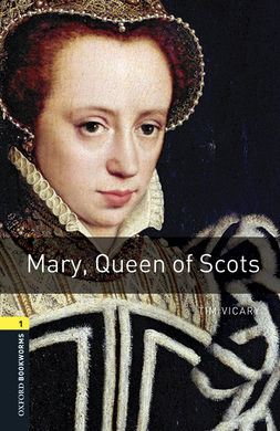 Librería Central - Oxford Bookworms 1. Mary, Queen of Scots MP3 Pack