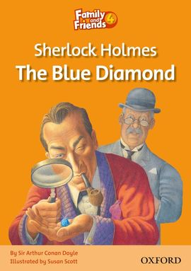 Librería Central - Family and Friends 4. Sherlock Holmes and the Blue Diamond