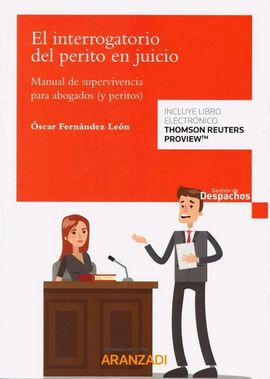 Librería Central - Interrogatorio del perito en juicio. Manual de supervivencia para abogados (y peritos)