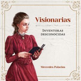 Librería Central - Visionarias. Inventoras desconocidas (9788416670888)