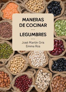 Maneras de cocinar legumbres 9788416895465 for Formas de cocinar lentejas