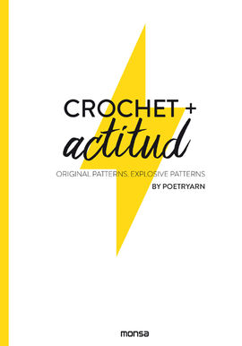 Librería Central - Crochet + Actitud. Original Patterns. Explosive Patterns (9788417557119)