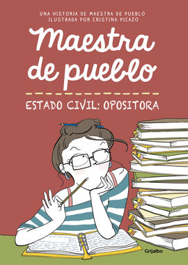 Librería Central - Maestra de pueblo. Estado civil: opositora (9788425356827)