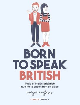 Librería Central - BORN TO SPEAK BRITISH