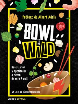Librería Central - Bowl to be wild (9788448026769)