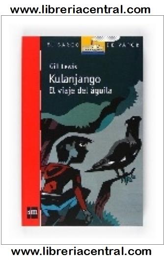 Librería Central - Kulanjango: el viaje del águila