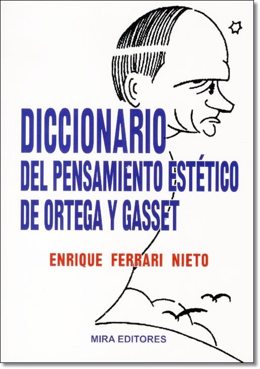 Diccionario de pensamiento estético de Ortega y Gasset