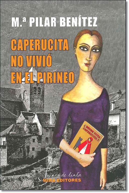 Caperucita no vivió en el Pirineo