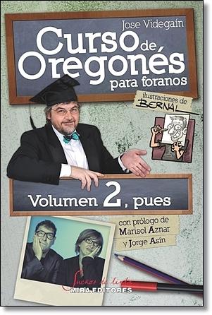 Curso de oregonés para foranos, volumen 2, pues