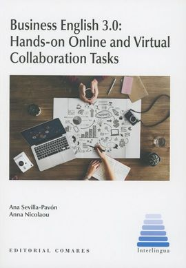 Librería Central - Business English 3.0: Hands-on Online and Virtual Collaboration Tasks