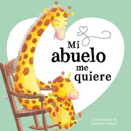 Mi Abuelo Me Quiere, book cover