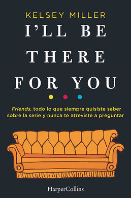 Librería Central - I'll Be There for You