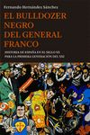 Librería Central - El bulldozer negro del General Franco