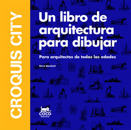 croquis city 9788494516740 On croquis un libro de arquitectura para dibujar pdf