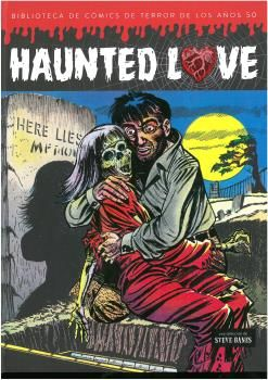 Librería Central - Haunted Love. Biblioteca de los comics de terror de los años 50
