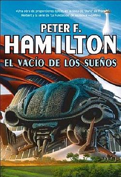 El vacío de la sueños - Peter F. Hamilton 9788498006858