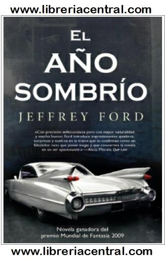 El año sombrío - Jeffrey Ford 9788498007039