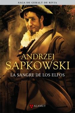 La sangre de los elfos - Andrzej Sapkowski 9788498890457